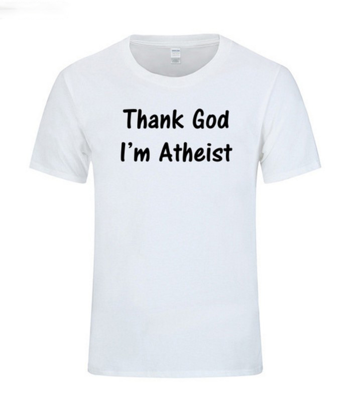 Thank God I'm An Atheist Funny Printing T Shirts Men Clothes Religion Science Atheism Gift Present Fitness T-shirt Geek Camiseta