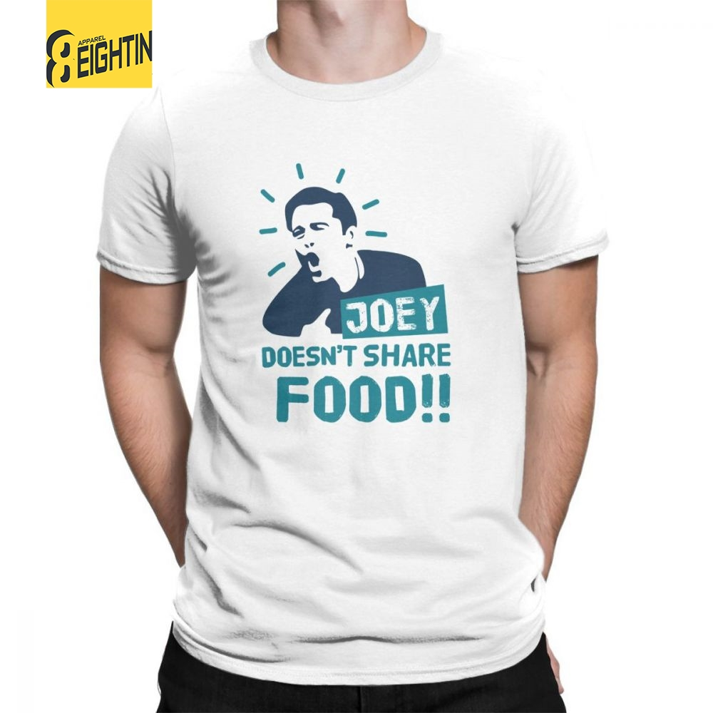 TV T Shirt Show Friends Joey Doesn't Share Food Round Neck Vintage Tees Men T-Shirts Short Sleeves Plus Size 100% Cotton 6XL