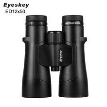 Eyeskey obiektyw ED 12x50 IPX8 wodoodporna super multi powłoka lornetki Bak4 pryzmat optyka teleskop HD na kemping polowanie na zewnątrz