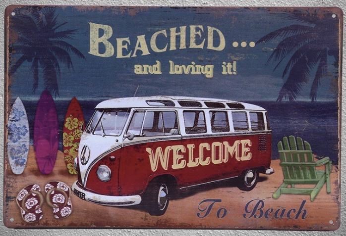1 pc Beach summer sea vacation van beached surfing welcome Tin Plate Sign wall Shop Menu Decoration Art Poster metal vintage in Plaques Signs from Home Garden