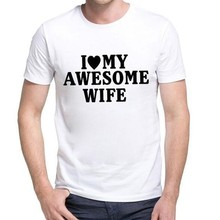Mens Summer T-shirt Personality Fashion I Love My Awesome Wife Fun Gift To Send Men Shirt funny t shirts