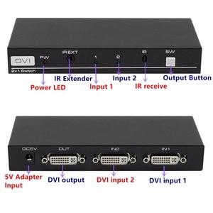 Image 5 - 4K 3D 1080P DVI commutateur 2x1 commutateur adaptateur DVI D connecteur femelle IR Extender DTS AC3 DSD pour CCTV PC DVD caméra livraison gratuite