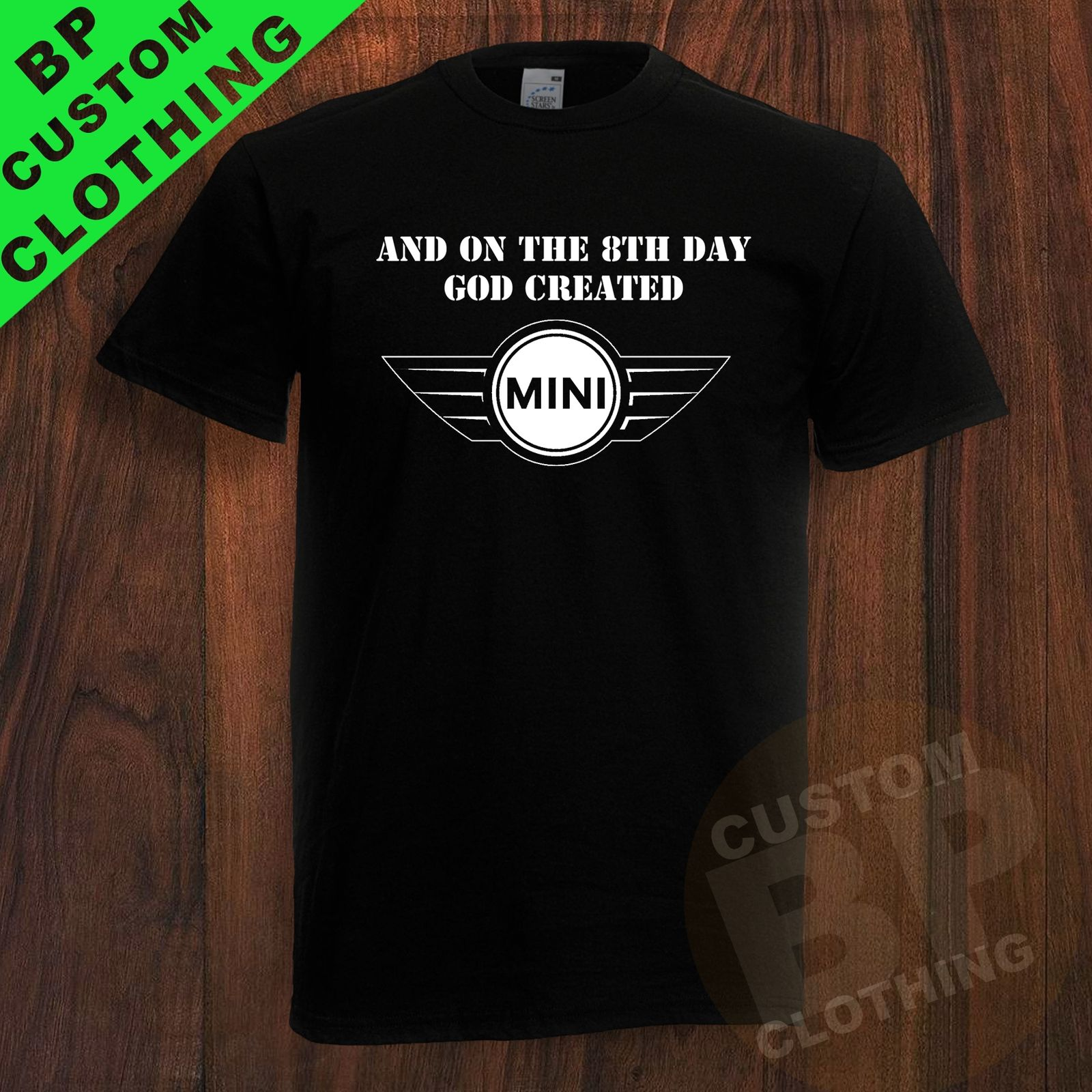 NEW And On The 8th Day God Created Mini Inspired T SHIRT Car Sizes S 3XL 100 Cotton T Shirts in T Shirts from Men 39 s Clothing