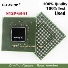 N12P GS A1 N12P GS A1 100% il lavoro di test molto bene reball con le palle BGA chipset garanzia di qualità di trasporto libero