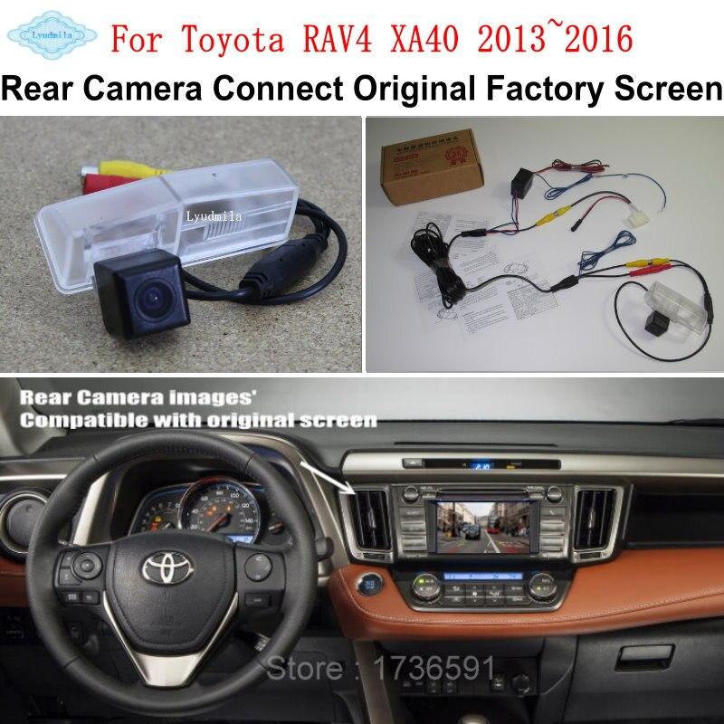 Lyudmila voiture caméra de recul connecter écran d'origine pour Toyota RAV4 XA40 2013 ~ 2016 caméra de sauvegarde inverse RCA adaptateur connecteur