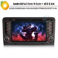 Octa Core Android 8.0 Autoradio DAB+ for AUDI A3 WiFi 4G GPS Radio BT DVD USB SD DVR OBD DVT IN Sat Navi Car Multimedia Player