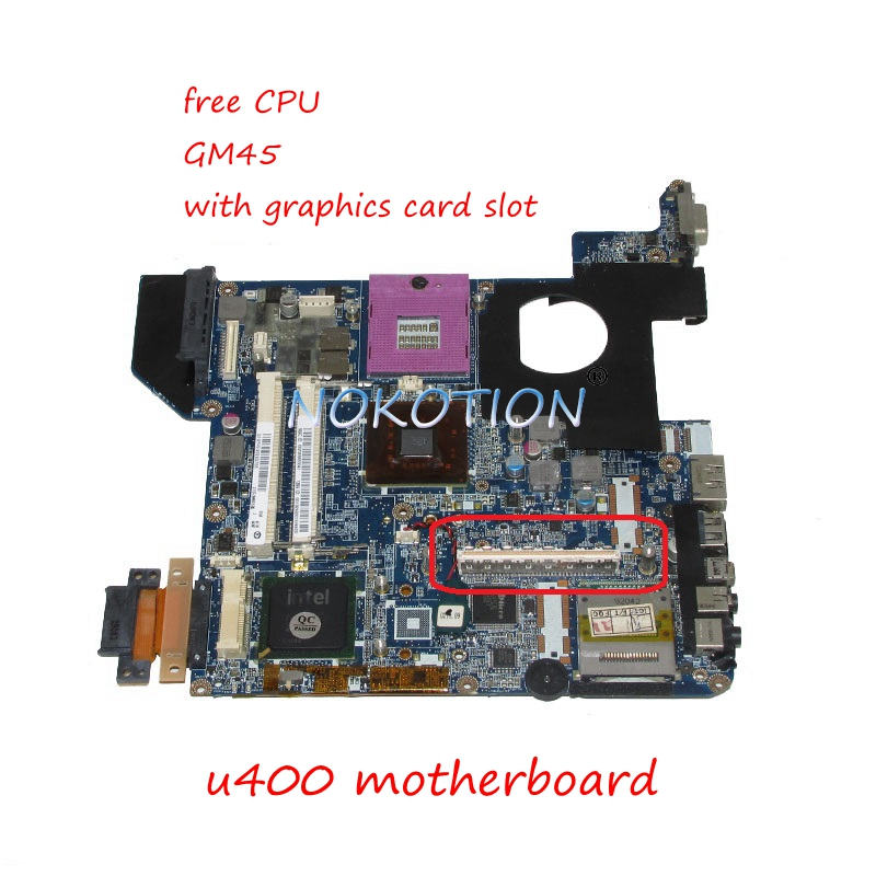 NOKOTION DATE1MMB8E0 Main board For toshiba Satellite U400 laptop motherboard GM45 DDR2 with graphics slot full work k000080430 kswaa la 4981p main board for toshiba satellite l500 l550 laptop motherboard gm45 ddr2 with graphics slot free cpu