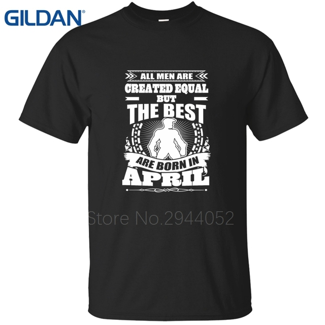 Models Black Created Equal Birthday In April No Buckle T Shirt Adults Tee Shirts Regular 100 Cotton Online Shopping Sale