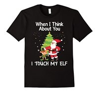 When I Think About You I Touch My Elf Christmas T Shirt Design Style New Fashion