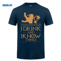 GILDAN That S What I Do I Drink And I Know T Shirt Game Of Thrones