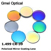 Gmei 광학 1.499 CR 39 표준 색인 수지 거울 다채로운 코팅 극화 된 근시 선글라스 처방 광학 렌즈