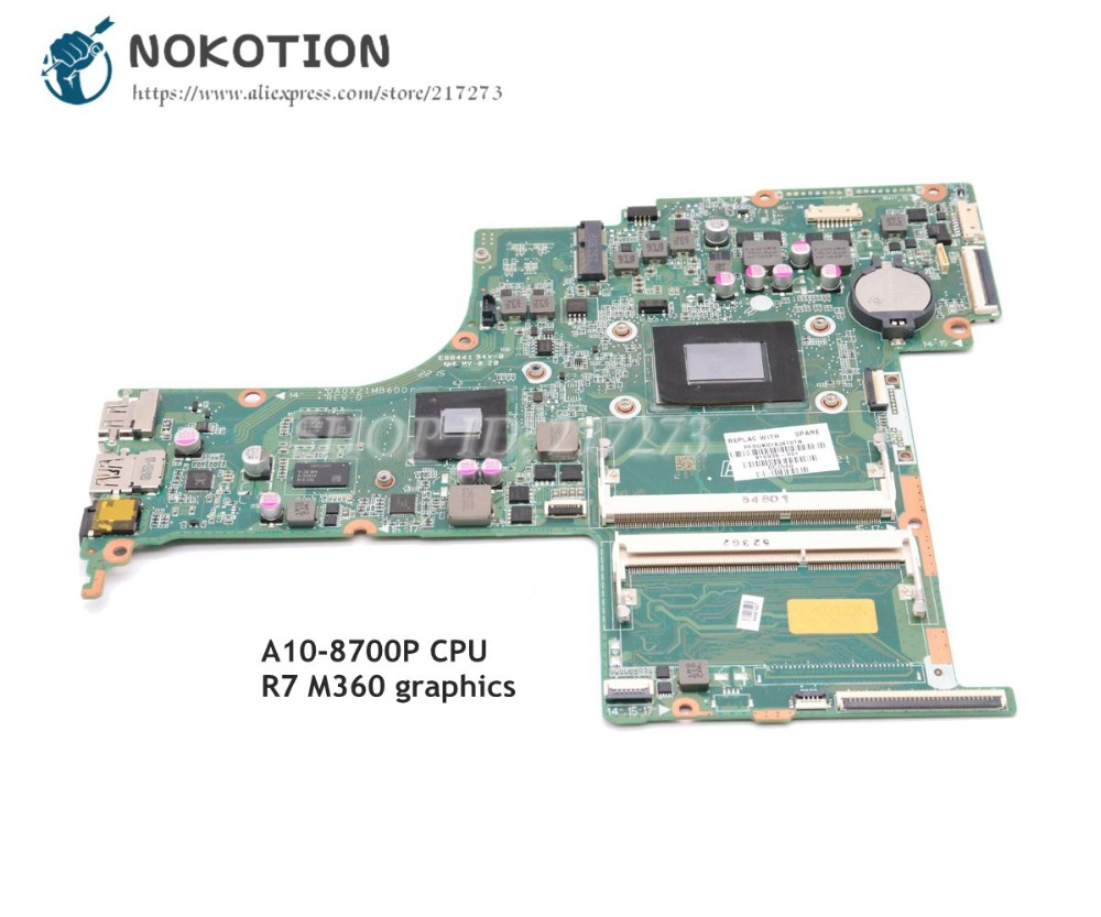 NOKOTION For HP Pavilion 17-G Laptop Motherboard A10-8700P CPU R7 M360 Graphics 810936-001 810936-601 DA0X21MB6D0 Main Board