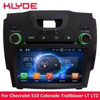 KLYDE Android 8 Octa Core 4 ГБ Оперативная память DVD мультимедиа радио для Chevrolet S10 Колорадо Trailblazer 2012 2013 2014 2015 2016 2017