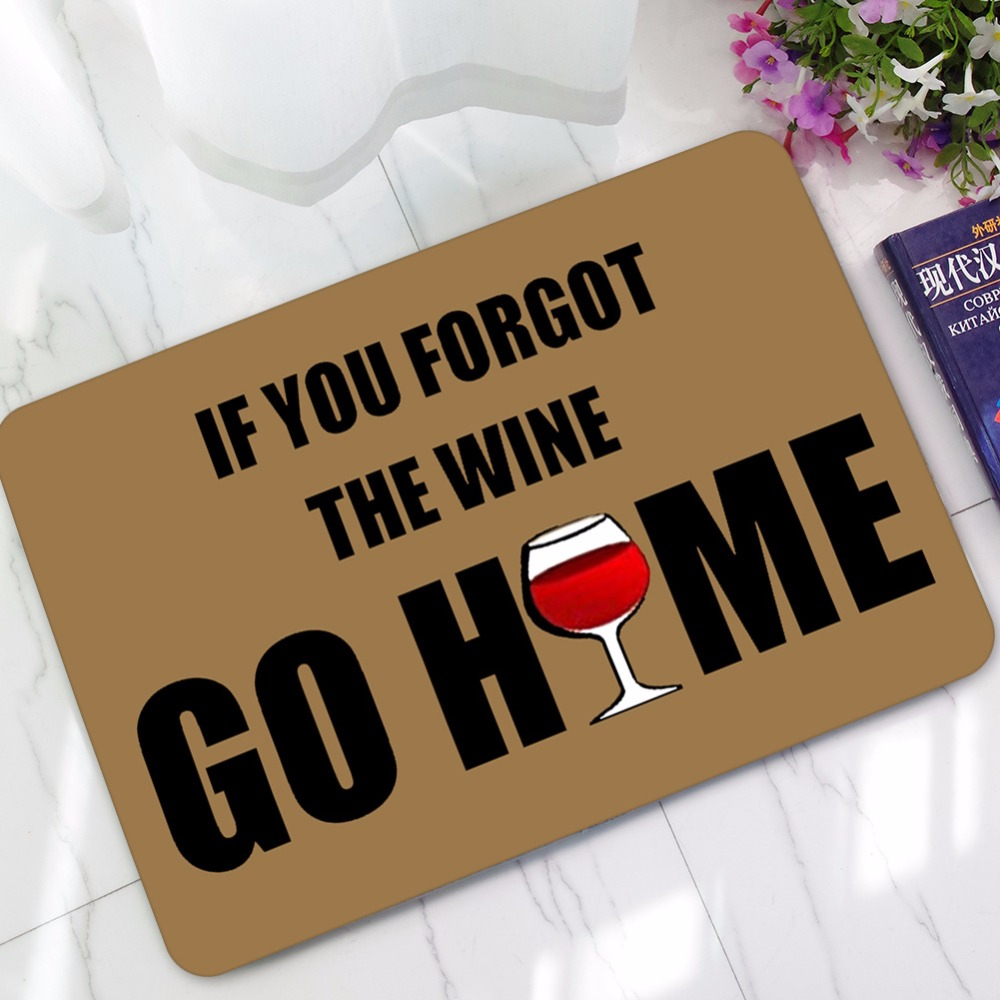 Humorous Funny Saying & Quotes If You Forgot The Wine Go Home