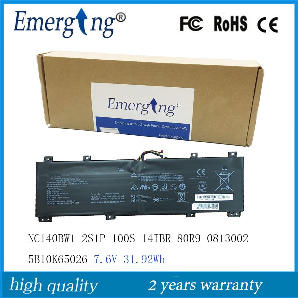 7.6V 31.92Wh  New Original NC140BW1-2S1P Laptop battery for Lenovo Ideapad 100S-14IBR 80R9 0813002 5B10K65026 series7.6V 31.92Wh  New Original NC140BW1-2S1P Laptop battery for Lenovo Ideapad 100S-14IBR 80R9 0813002 5B10K65026 series