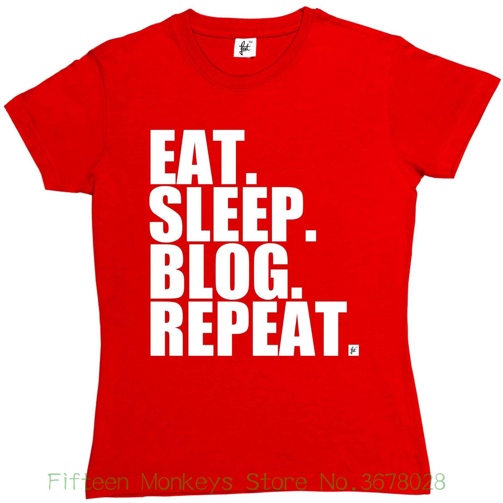 Women's Tee Eat. Sleep. Blog. Repeat. Social Blogger Womens Ladies T-shirt Print Female Fashion T Shirt girls image