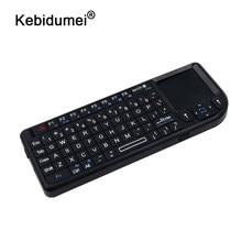 Kebidumei Mini kablosuz klavye hava fare 2.4G el Touchpad oyun için telefon için akıllı tv kutusu için android 2.4G