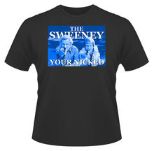 Mens T-Shirt, The Sweeney Your Nicked TV Show, Ideal Gift or Present New T Shirts Funny Tops Tee Unisex
