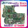 Kefu для ASUS GT540/2 ГБ 4 * слотов для карт N53SV N53S N53SN N53SM материнская плата для ноутбука протестированная 100% работа оригинальная материнская плата
