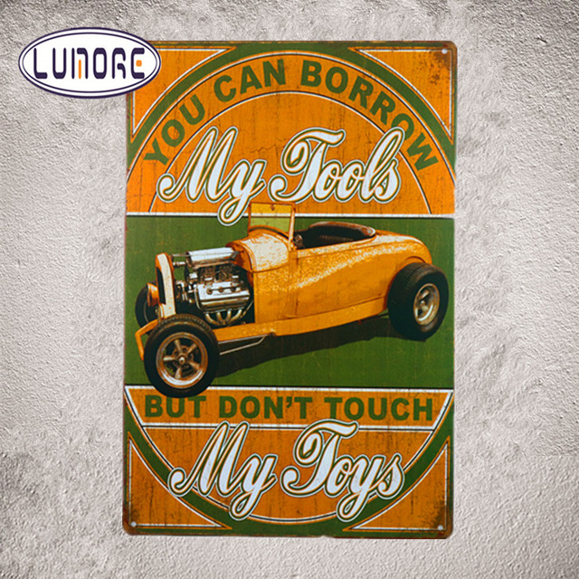 My Tools Don T Touch Toys Metal Tin Sign Hot Rod Roadster Wall Decor