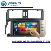 Yessun для Toyota Prado 150/GX 460 2009 ~ 2013 Радио CD dvd плеер Усилители домашние HD ТВ Экран GPS nav navinavigation аудио видео