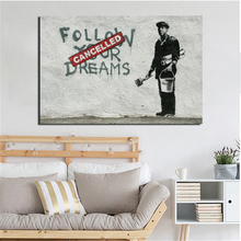 Banksy Street Art Follow Your Dream Canvas Painting Living Room Home Decoration Modern Wall Oil Posters Pictures HD