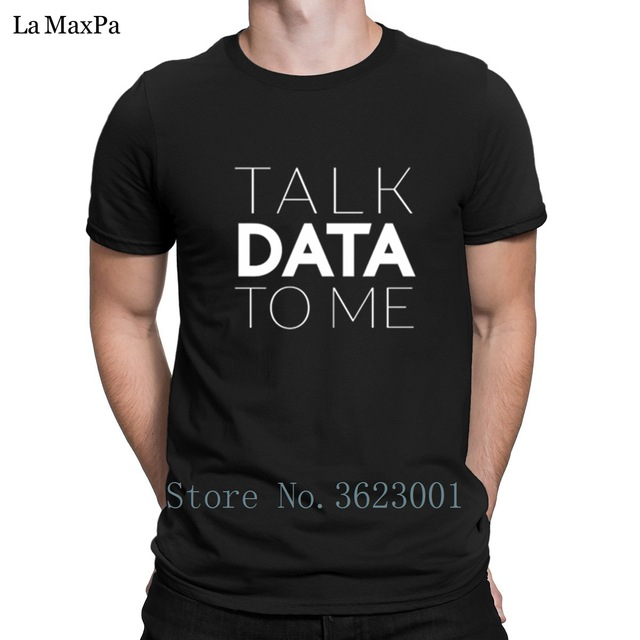 US $15 8 |Slim Men's T Shirt Talk Data To Me Entrepreneur Sentence Tshirt  For Men Summer T Shirt Man Natural Tee Shirt O Neck Famous-in T-Shirts from