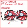 2pcs/lot NTK FD7010H12S 9cm DC 12V 0.35A For ATi Radeon HD 7990 (3 Fan Model) Graphics Card Cooling Fan