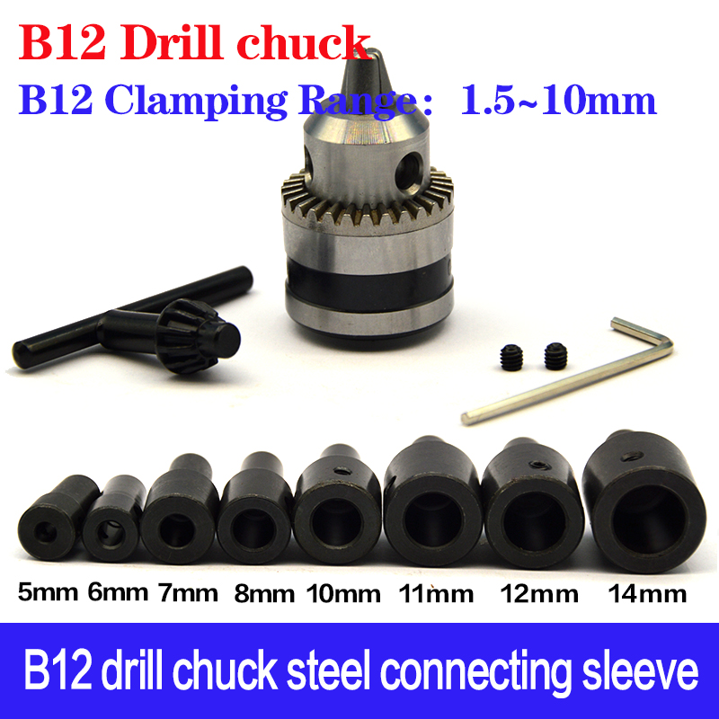 High Quality 1.5-10mm B12 Taper Drill Chuck Is Easy To Disassemble And Connect The Rod Sleeve 4/5/6/6.35/7/8/10/11/12/14mm