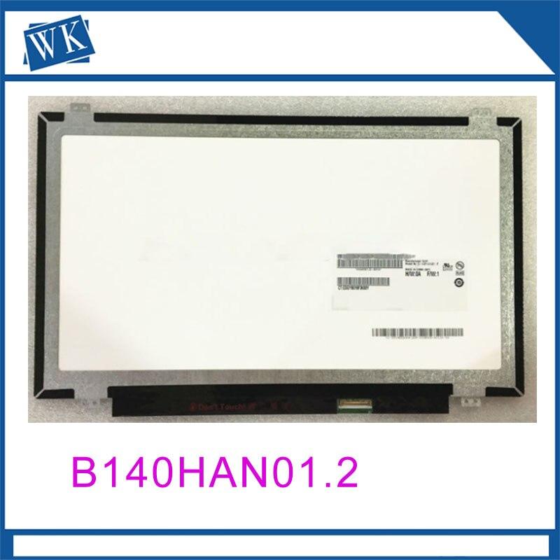 Free shipping B140HAN01.2 B140HAN01.1 B140HAN01.0 B140HAN02.0 N140HCE-EAA EAB LP140WF1 SPK1 LP140WF6 SPC1 1920*1080 IPS 30pinsFree shipping B140HAN01.2 B140HAN01.1 B140HAN01.0 B140HAN02.0 N140HCE-EAA EAB LP140WF1 SPK1 LP140WF6 SPC1 1920*1080 IPS 30pins