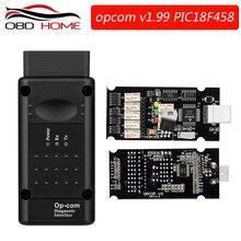 Acessórios do carro op com v1.7 v1.99 com pic18f458 ftdi obd2 ferramenta de diagnóstico automático para opel OP-COM pode bus interface obd scanner