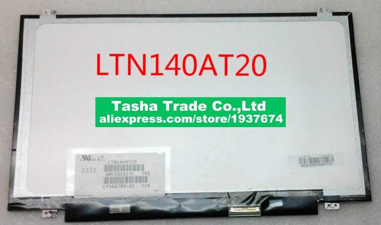 Article LTN140AT20 fit pour LP140WHU TL A1 LP140WH8 TLB1 N140BGE LB2 HD 1366X768 LVDS 40 Pins Remplacement