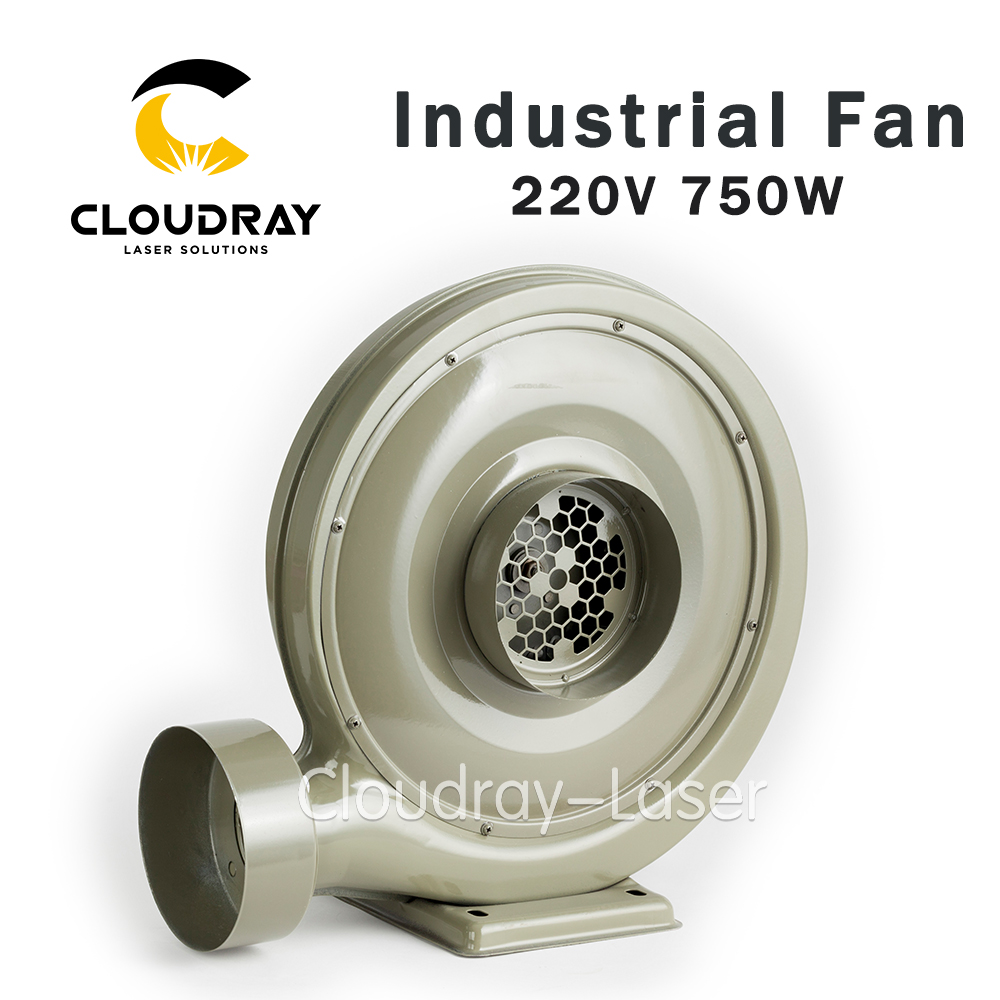 Cloudray 220V 750W Exhaust Fan Air Blower Centrifugal for CO2 Laser Engraving Cutting Machine Medium Pressure Lower Noise free shipping china 20w exhaust small centrifugal fan blower 50mm pipe