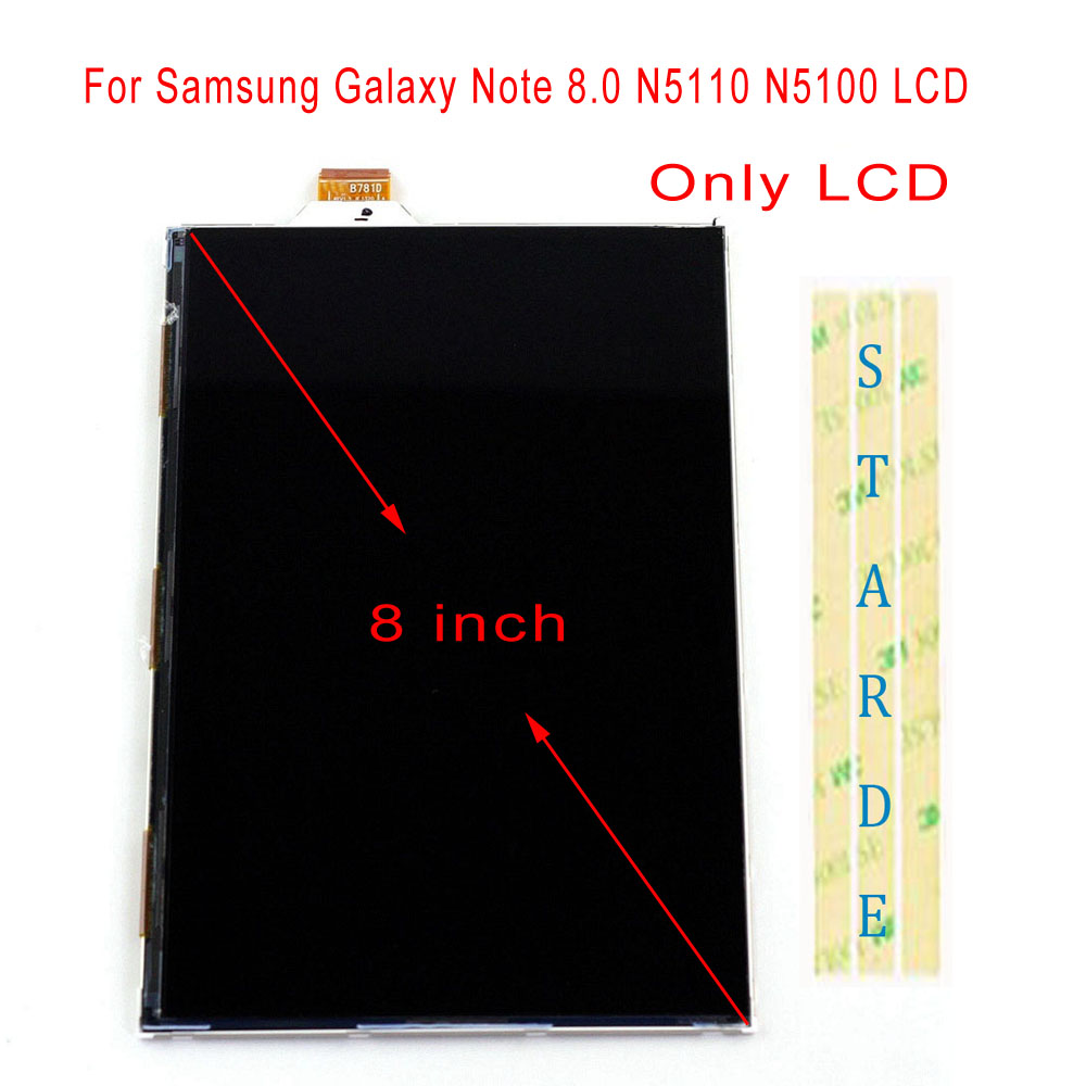 STARDE Replacement LCD For Samsung Galaxy Note 8.0 N5110 N5100 LCD Display Only 8STARDE Replacement LCD For Samsung Galaxy Note 8.0 N5110 N5100 LCD Display Only 8