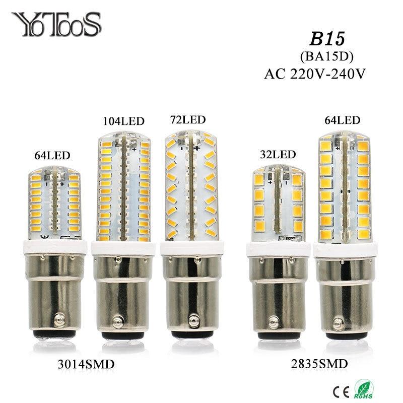 YOTOOS светодиодный свет B15 BA15D светодиодный Лампа 220v 230v 240v мини светодиодные лампы 3014 2835 SMD силиконовая светодиодный Кукуруза лампы заменить д...