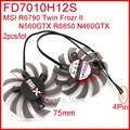 2pcs/lot Firstd FD7010H12S DC 12V 0.35A 75mm 40*40*40mm For MSI R6790 Twin Frozr II N560GTX R6850 N460GTX Graphics Card Fan 4Pin