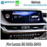 YESSUN 12,3 для Lexus ES 300 h 2018 автомобильный Android Carplay Радио DVD плеер с JPS и навигацией карты навигации медиа стерео Hi Fi WiFi без DVD