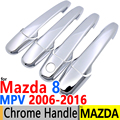for Mazda 8 MPV 2006-2016 Luxurious Chrome Door Handle Covers Trim Set of 4Door for Mazda8 LY Accessories Car Styling 2008 2015
