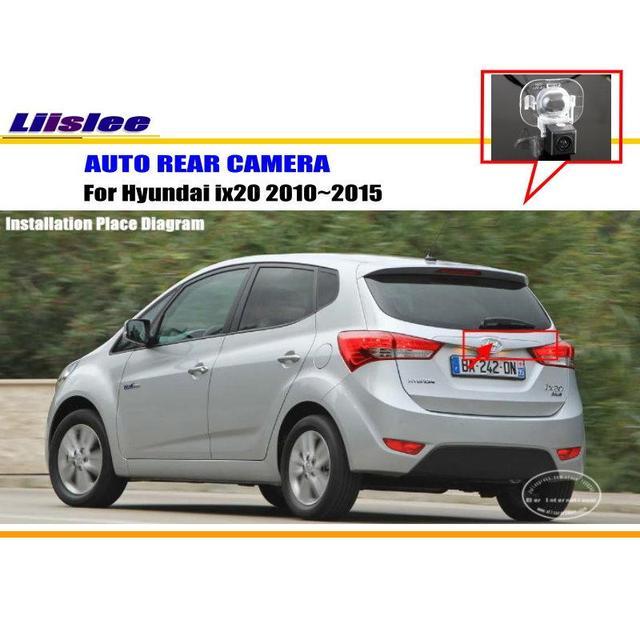 liislee for hyundai ix20 2010~2015 - rear view camera / back up park camera  / hd ccd rca ntst pal / license plate light camera