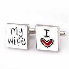 10pairs/lot Wholesale Fashion Cufflink I Love My Wife Cuff Link Men Shirt Metal Wedding Cufflinks Valentines Gift