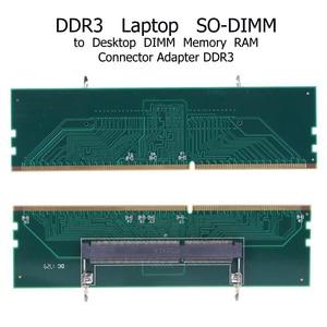Image 4 - DDR3 dizüstü SO DIMM masaüstü adaptörü DIMM bellek dönüştürücü adaptör kartı