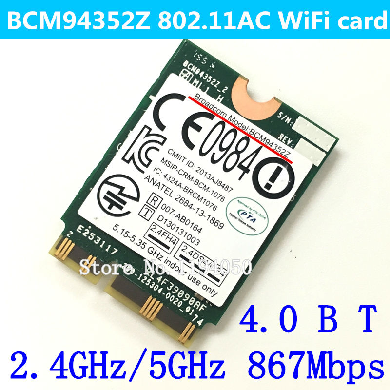 NEW Original  Wireless AC BCM94352Z M.2 NGFF 867M Bluetooth  wifi BT 4.0 Wlan card WIN7/WIN8/WIN8.1 /WIN10 BCM94352 NEW Original  Wireless AC BCM94352Z M.2 NGFF 867M Bluetooth  wifi BT 4.0 Wlan card WIN7/WIN8/WIN8.1 /WIN10 BCM94352