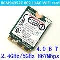 NOVO Broadcom Original WIFI Sem Fio AC BCM94352Z M.2 NGFF adaptador 802.11AC 867 Mbps Bluetooth wi-fi BT 4.0 Wlan cartão BCM94352