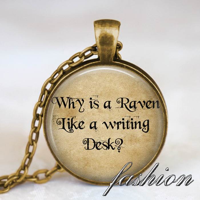 Alice In Wonderland bronze Necklace Why is a raven like a writing desk art pendant , alice quotes necklace with gift bag