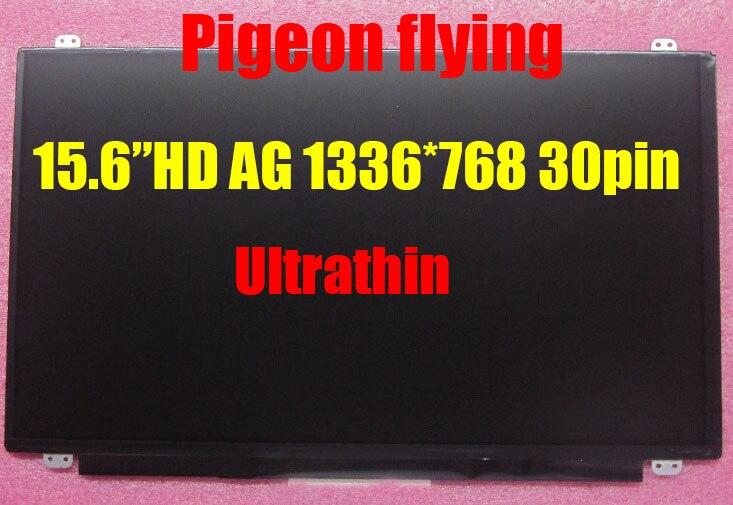 Pour Thinkpad T550 E540 S540 S531 écran LCD 15.6 HD AG (1336*768) 30pin Ultra-Mince FRU 00HM066 04X0440 04X0804 04X0441 04X0439
