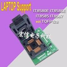 Presa QFP128 IT8580E IT8586E IT8585 IT8587 EC serie Boot adattatore chip programmatore 128PIN 0.4 MM supporto IT85 macchina pennello