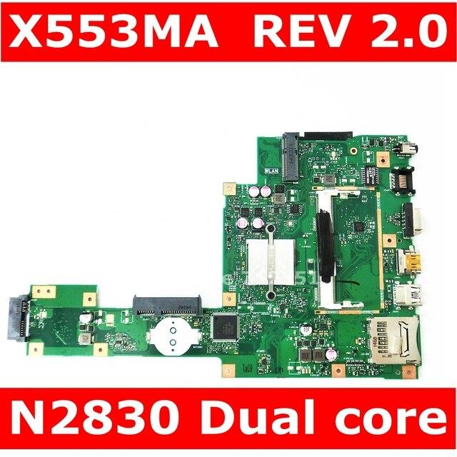 X553MA MAIN_BD._0M/N2830/LÀM Cho ASUS A553M X503M F503M X553MA X503M X553M F553M F553MA Laptop Bo mạch chủ 100% được kiểm tra