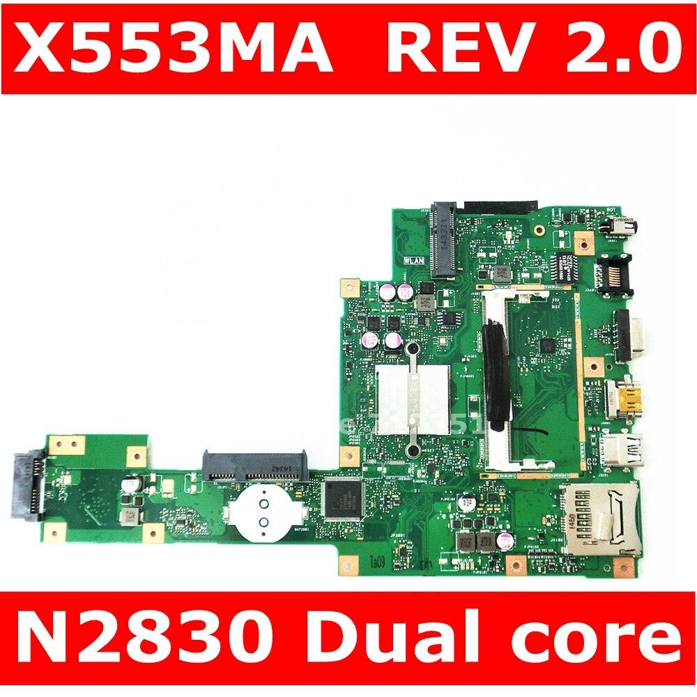 X553MA MAIN_BD._0M/N2830/COMME Pour ASUS A553M X503M F503M X553MA X503M X553M F553M F553MA ordinateur portable carte mère 100% testé