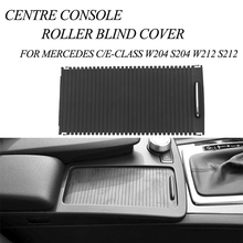 Tefanball Car Inner Indoor Centre Console Roller Blind Cover For Mercedes C/E-Class W204 S204 W212 S212 Rack Storage