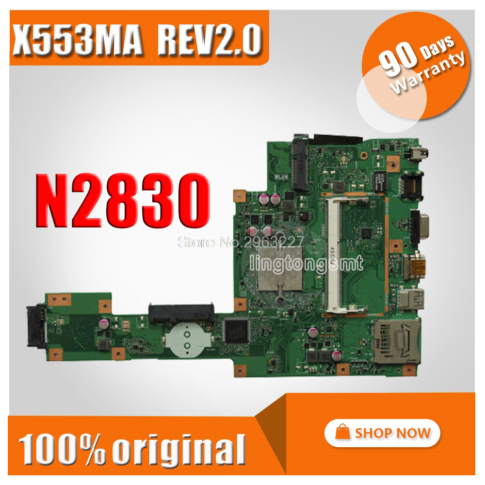 X553MA motherboard X553ma REV2.0 with N2830U FOR ASUS A553M D553M F553M laptop Motherboard X553MA mainboard X553MA morherborad все цены